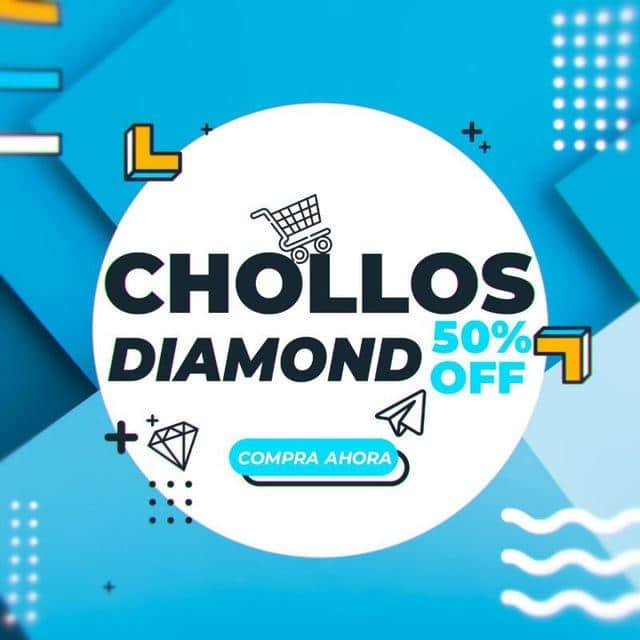 CHOLLOS DIAMOND