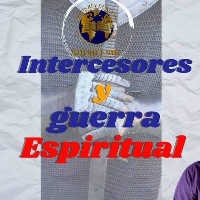Grupo Intercesores y Guerra Espiritual